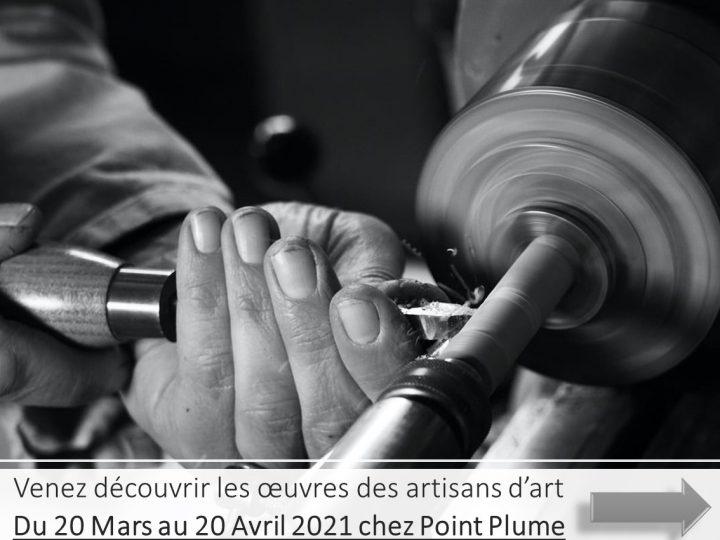 """Exposition """" Des artisans d'art """" 20 Mars au 20 Avril 2021"""